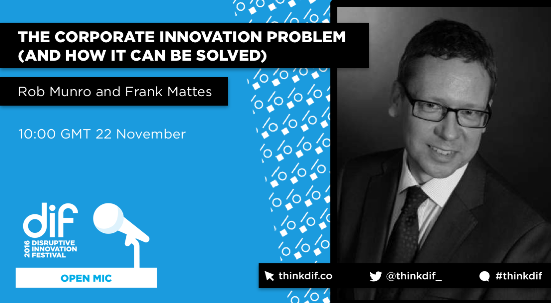rob-munro-tap-_-back-to-stage-the-corporate-innovation-problem-and-how-it-can-be-solved